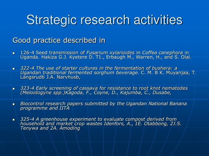 Strategic research activities