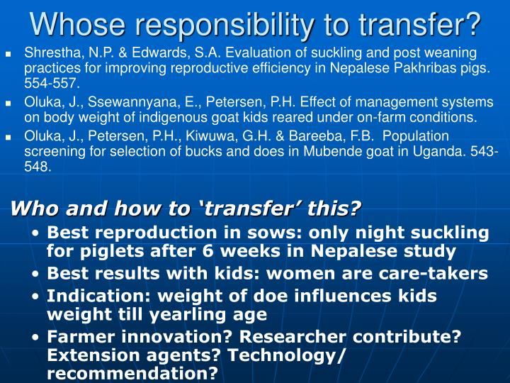 Whose responsibility to transfer?