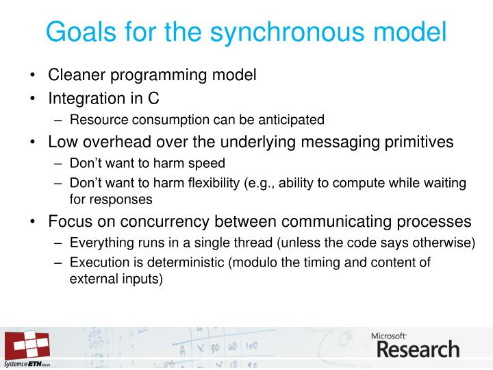 Goals for the synchronous model