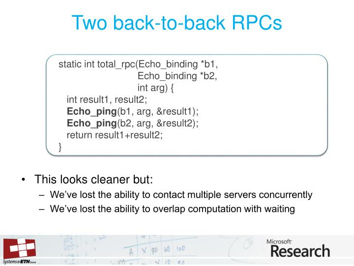 Two back-to-back RPCs