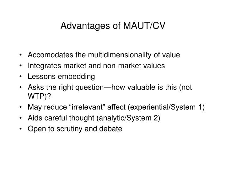 Advantages of MAUT/CV