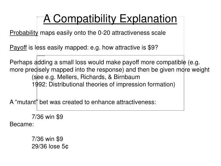 A Compatibility Explanation