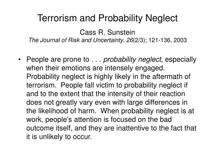 Terrorism and Probability Neglect
