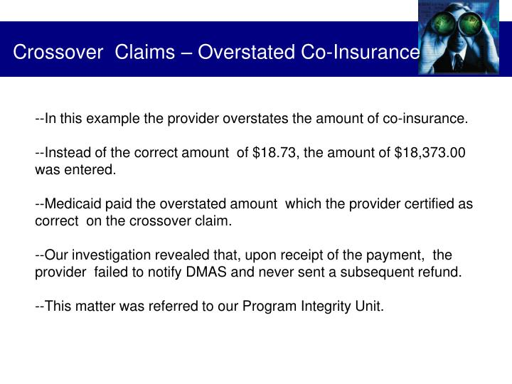 Crossover  Claims – Overstated Co-Insurance