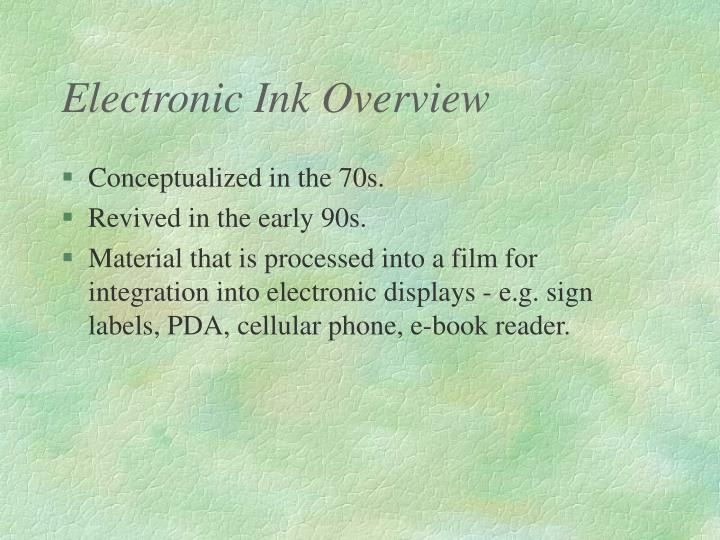 Electronic Ink Overview
