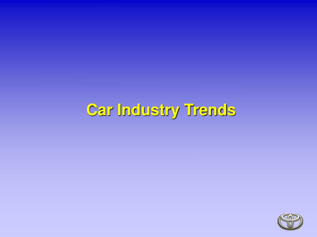 Car Industry Trends