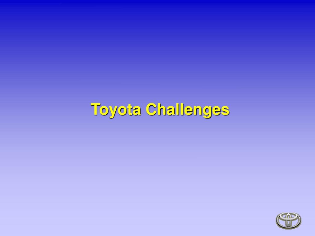 Toyota Challenges