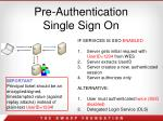 pre authentication single sign on
