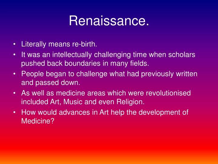 Renaissance.