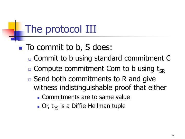 The protocol III