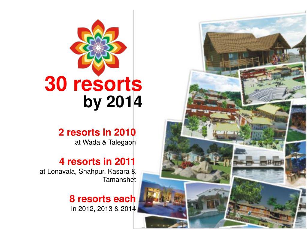 30 resorts