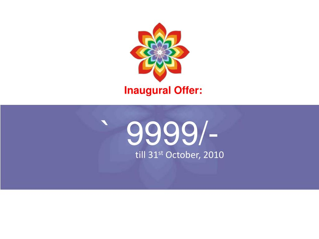 Inaugural Offer:
