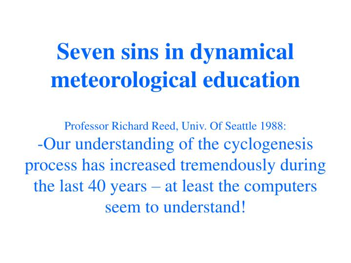 Seven sins in dynamical meteorological education