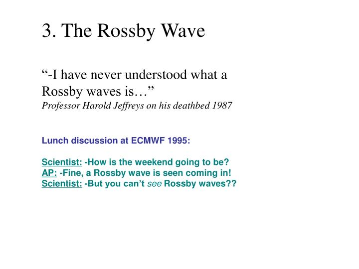 3. The Rossby Wave