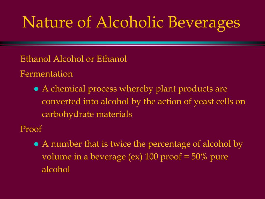 Nature of Alcoholic Beverages