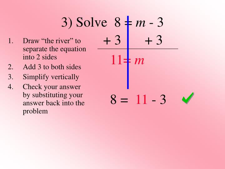 3) Solve  8 =