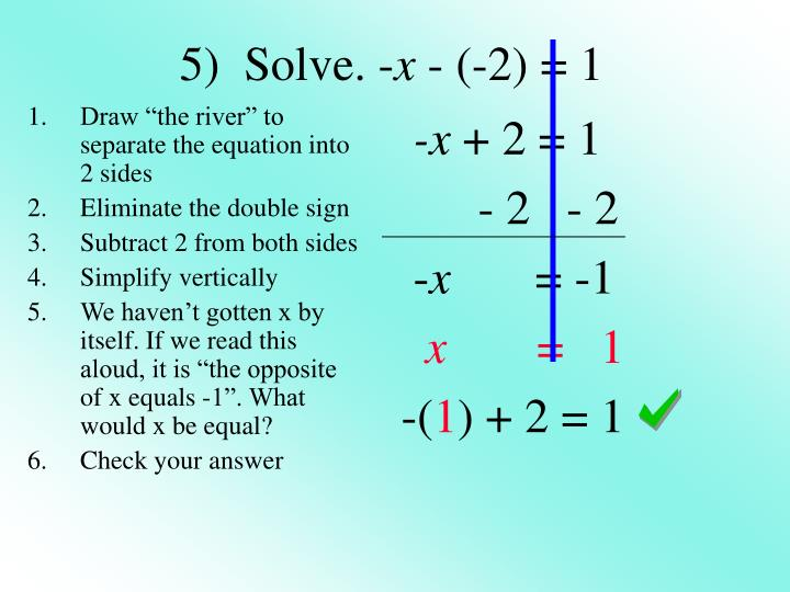 """Draw """"the river"""" to separate the equation into 2 sides"""