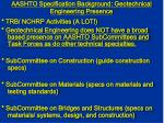 aashto specification background geotechnical engineering presence