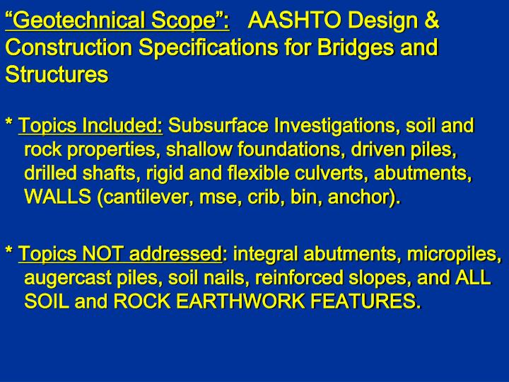 """Geotechnical Scope"":"