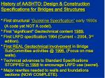 history of aashto design construction specifications for bridges and structures