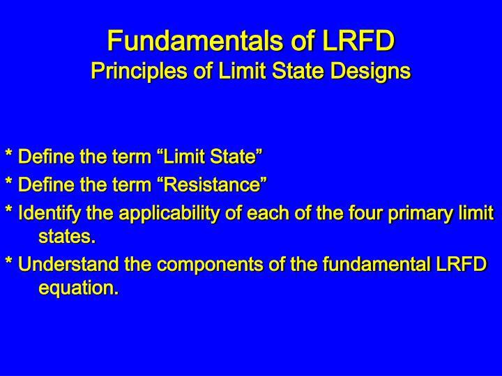 Fundamentals of LRFD