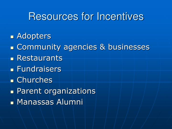 Resources for Incentives