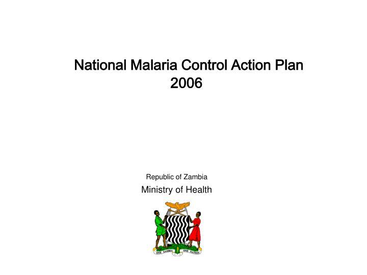 National Malaria Control Action Plan