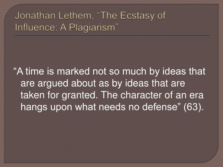 """Jonathan Lethem, """"The Ecstasy of Influence: A Plagiarism"""""""