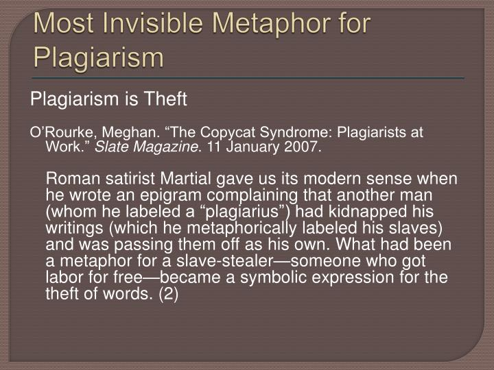 Most Invisible Metaphor for Plagiarism