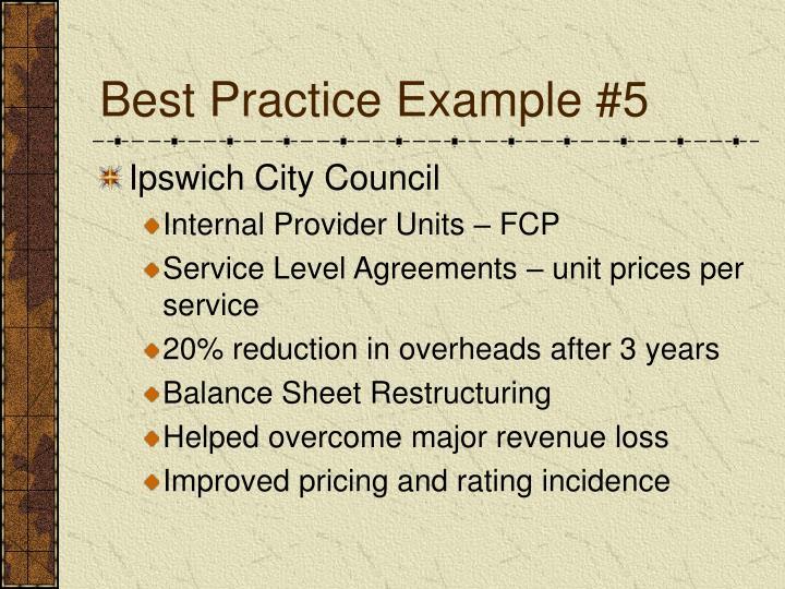 Best Practice Example #5