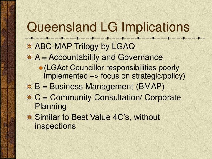 Queensland LG Implications