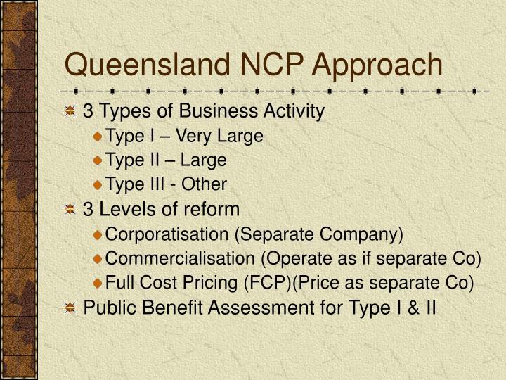 Queensland NCP Approach