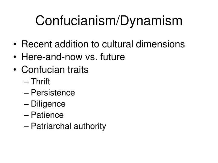 Confucianism/Dynamism