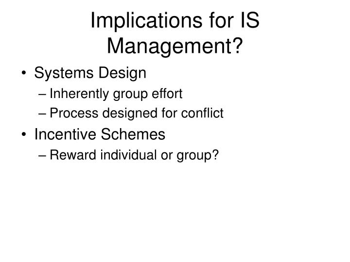 Implications for IS Management?