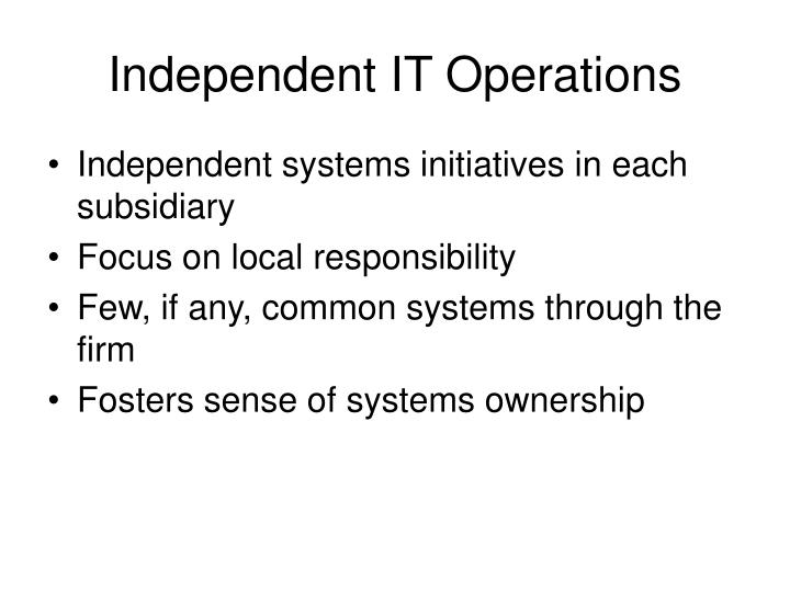 Independent IT Operations