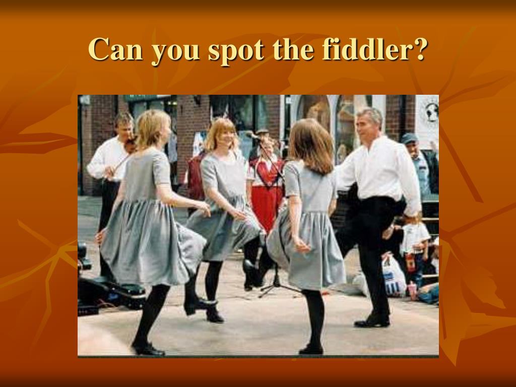 Can you spot the fiddler?