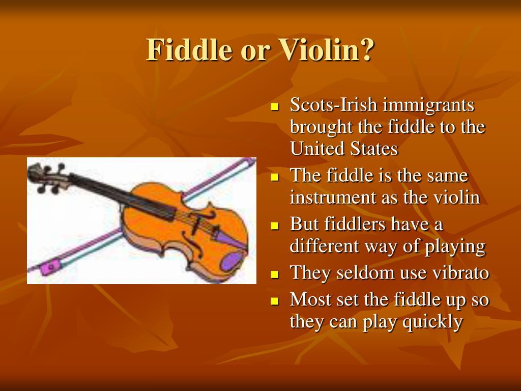 Fiddle or Violin?