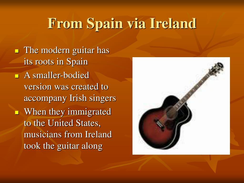 From Spain via Ireland