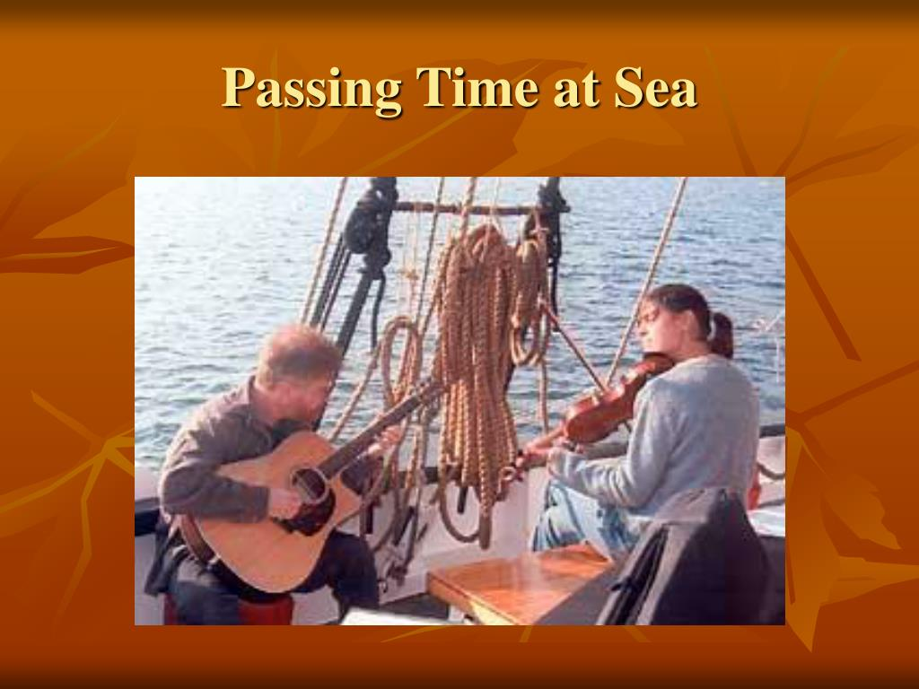 Passing Time at Sea
