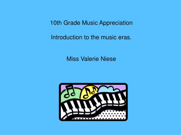10th Grade Music Appreciation