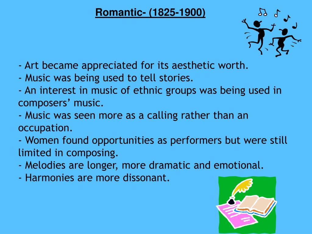 Romantic- (1825-1900)