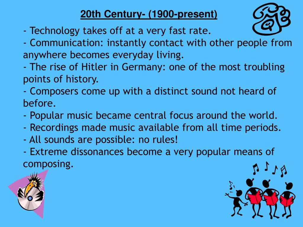 20th Century- (1900-present)