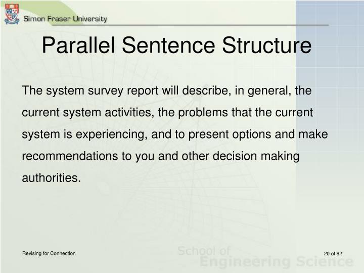 Parallel Sentence Structure