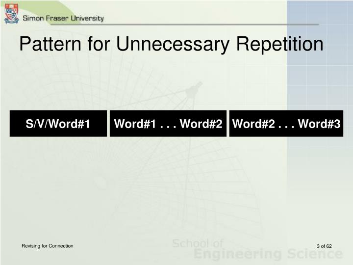 Pattern for unnecessary repetition