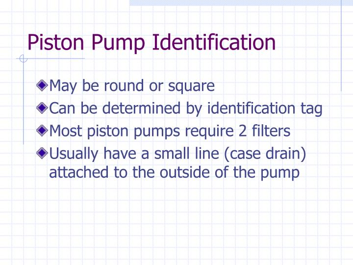 Piston Pump Identification