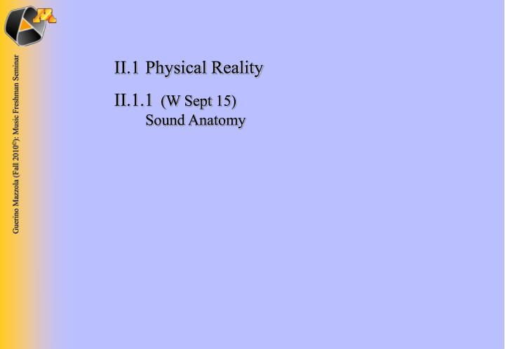 II.1Physical Reality