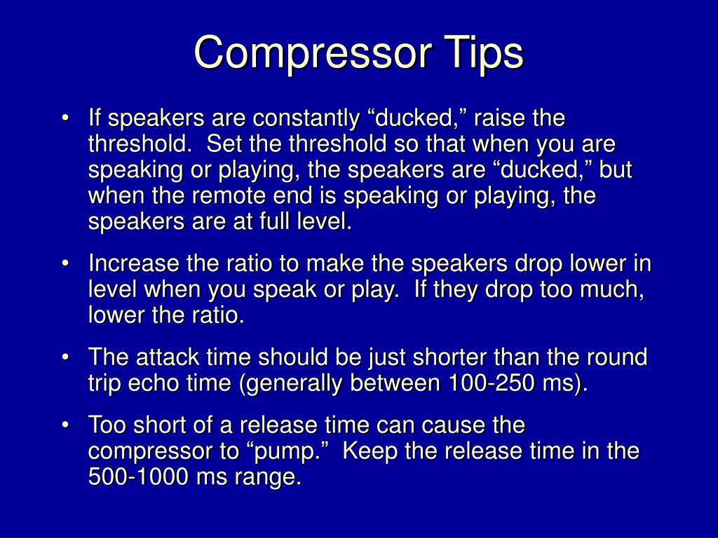 Compressor Tips