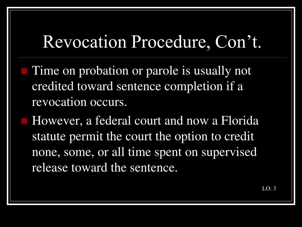 Revocation Procedure, Con't.