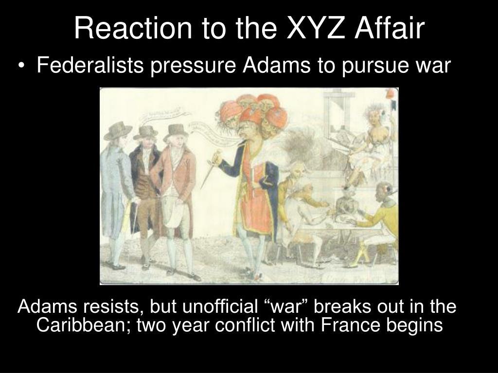Reaction to the XYZ Affair