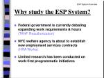 why study the esp system